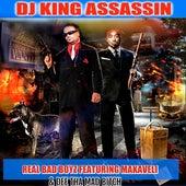 Real Bad Boyz by Dj King Assassin