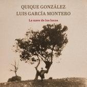 La Nave de los Locos de Quique Gonzalez