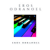 Eros Odranoel by Eros Odranoel