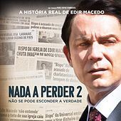 Nada A Perder 2 (Trilha Sonora Original) de Various Artists