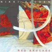 Red Brocade by Nikki Sudden