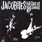 God Save Us Poor Sinners van Jacobites
