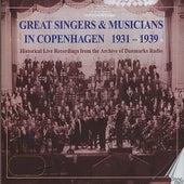Great Singers & Musicians in Copenhagen 1931-1939 von Various Artists