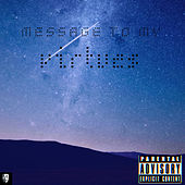 Message to My Virtues by O