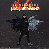 Luci, Die Young de Champagne Habibi