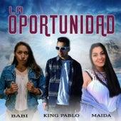La Oportunidad von King-Pablo