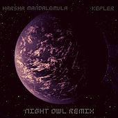 Kepler (Night Owl Remix) by Harsha Mandalemula