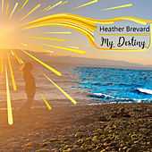 My Destiny von Heather Brevard