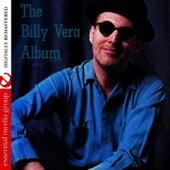 The Billy Vera Album (Digitally Remastered) by Billy Vera