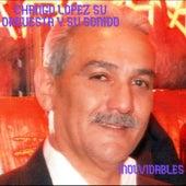 Inolvidables by Chango Lopez Su Orquesta y Su Sonido