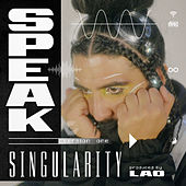 Singularity (Version 1) de Speak