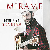 Mirame by Toto Riva