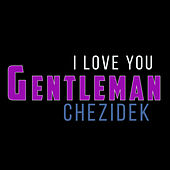 I Love You von Gentleman