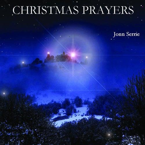 Christmas Prayers by Jonn Serrie