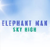 Sky High von Elephant Man