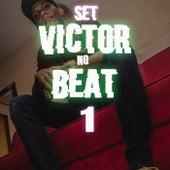 Set Victor no Beat 1 de Victor Barrios