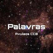 Palavras de Avulsos CCB