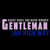 Jah High Way von Gentleman