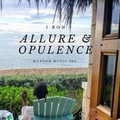Allure & Opulence by Iron