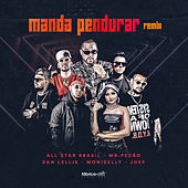 Manda Pendurar (Remix) de Mr.Pezão