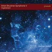 Symphony No. 5 in B-Flat Major, WAB 105 (Transcr. M. Giesen for Organ) de Matthias Giesen