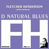D Natural Blues by Fletcher Henderson