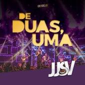 De Duas, Uma (Ao Vivo) de JJSV Julian e Juliano