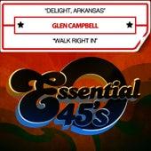 Delight, Arkansas / Walk Right In [Digital 45] - Single de Glen Campbell