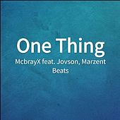 One Thing von McbrayX