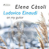 Ludovico Einaudi On My Guitar by Elena Càsoli