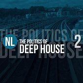 The Politics of Deep House, Vol. 2 de Various Artists