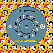 Oh Happy Day by Vince Guaraldi