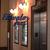 Elevator Jazz de Various Artists