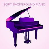 Soft Background Piano by Various Artists