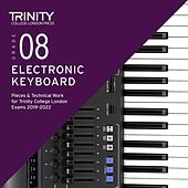 Grade 8 Electronic Keyboard Pieces & Technical Work for Trinity College London Exams 2019-2022 de Chris Hussey