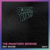 BMX Boogie von The Phantom's Revenge