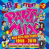 Ballermann Party Mix - Alle Hits der Playa 1998 - 2019 von Various Artists