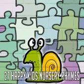 27 Happy Kids Nursery Rhymes by Canciones Infantiles