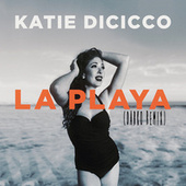 La Playa (Darko Re-Mix) by Katie DiCicco