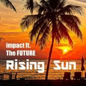 Rising Sun von Impact