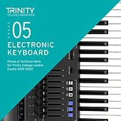 Grade 5 Electronic Keyboard Pieces & Technical Work for Trinity College London Exams 2019-2022 de Chris Hussey