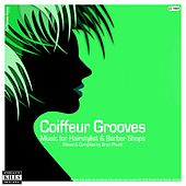 Coiffeur Grooves (Music for Hairstylist & Barber Shops - Mixed & Compiled by Brac Phunk) von Various Artists
