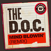 Mind Blowin' (Remix) von The D.O.C.