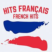 Hits Français: French Hits di Various Artists