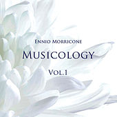 Musicology, Vol.1 by Ennio Morricone