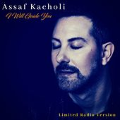 I Will Guide You (Limited Radio Version) by Assaf Kacholi