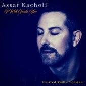 I Will Guide You (Limited Radio Version) von Assaf Kacholi