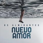 Nuevo Amor by Os Almirantes