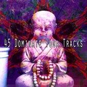 45 Dominate Yoga Tracks de Musica Relajante