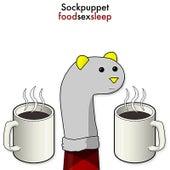 Foodsexsleep de Sock Puppet